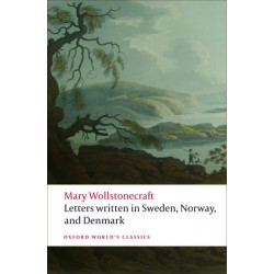 Wollstonecraft, Mary, Letters written in Sweden, Norway, and Denmark (Paperback)