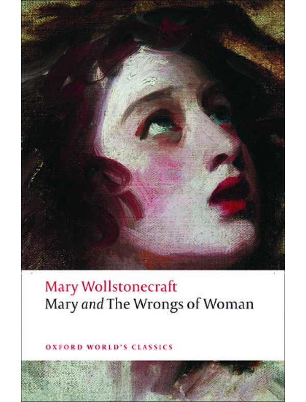 Wollstonecraft, Mary, Mary and The Wrongs of Woman n/e (Paperback)