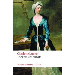 Lennox, Charlotte, The Female Quixote or The Adventures of Arabella (Paperback)