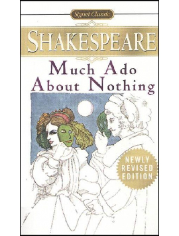 Much Ado About Nothing ; Shakespeare, William