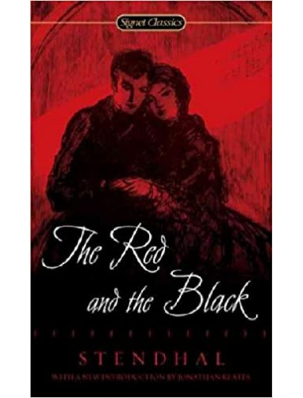 Red and the Black, The ; Stendhal,