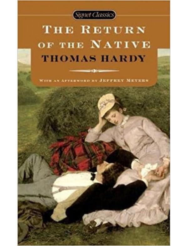 Return of The Native, The ; Hardy, Thomas