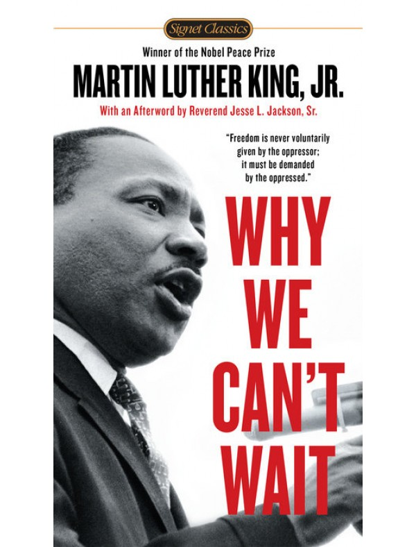 Why We Can't Wait ; King, Jr., Dr. Martin Luther