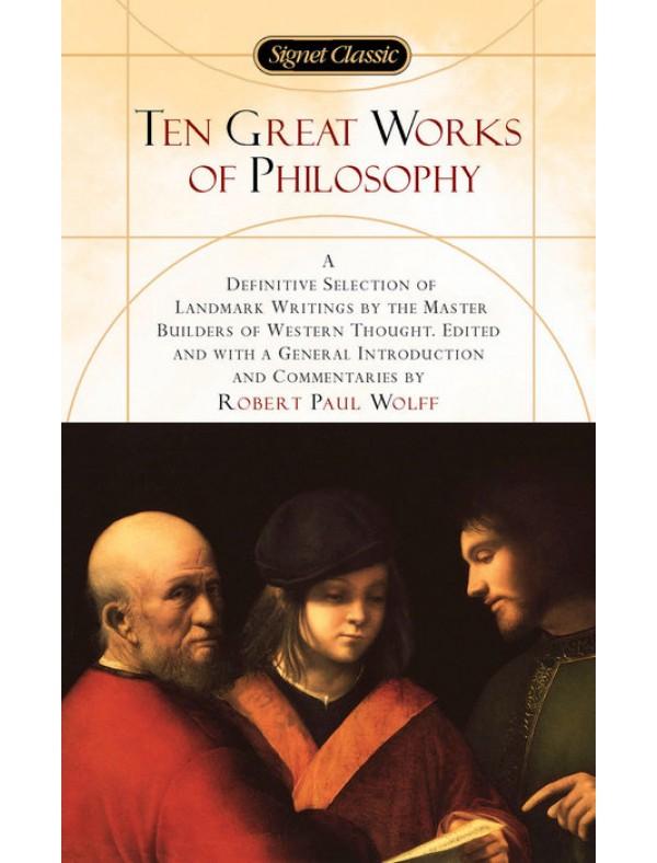 Ten Great Works of Philosophy ; Various,