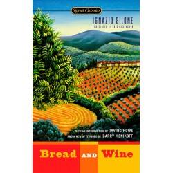 Bread and Wine ; Silone, Ignazio