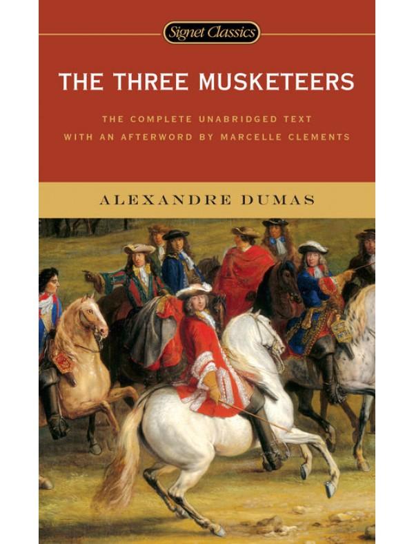 Three Musketeers, The ; Dumas, Alexandre
