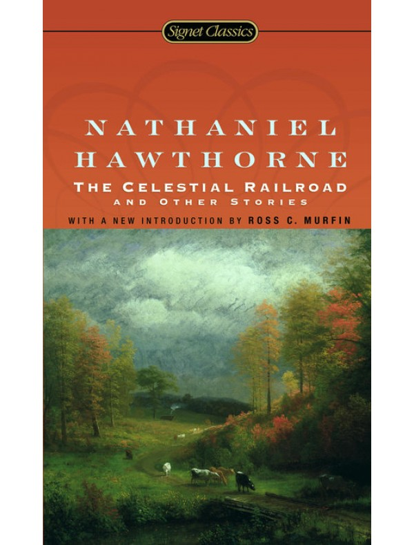 Celestial Railroad and Other Stories, Th ; Hawthorne, Nathaniel