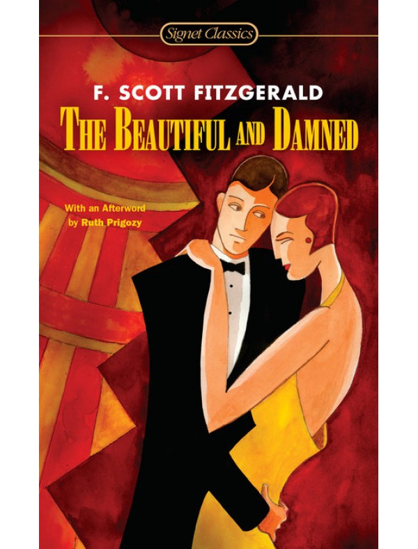 Beautiful and Damned, The ; Fitzgerald, F.