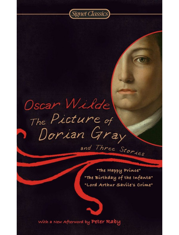Picture of Dorian Gray and Three Stories ; Wilde, Oscar