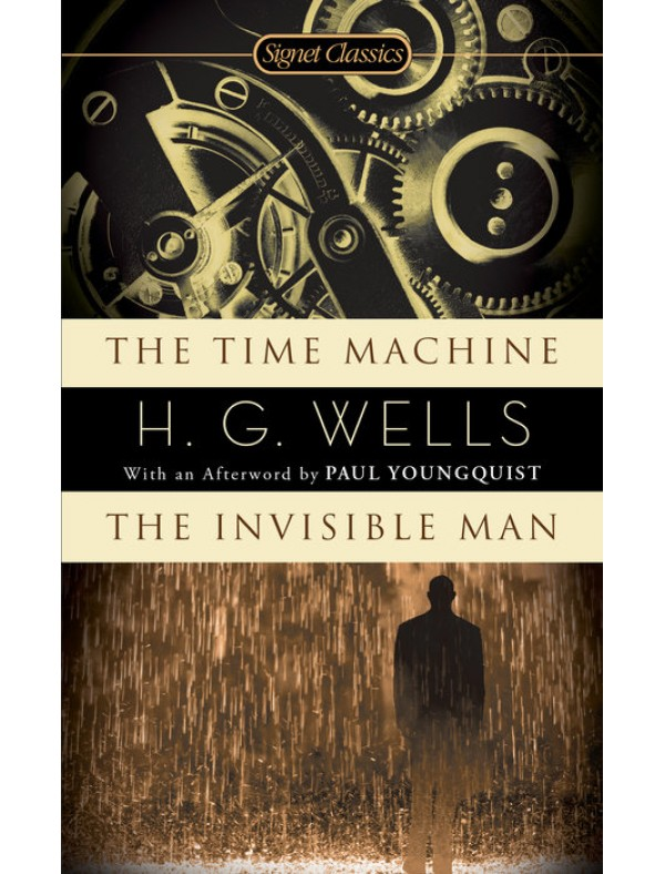 Time Machine, The / Invisible Man, The ; Wells, H.G.
