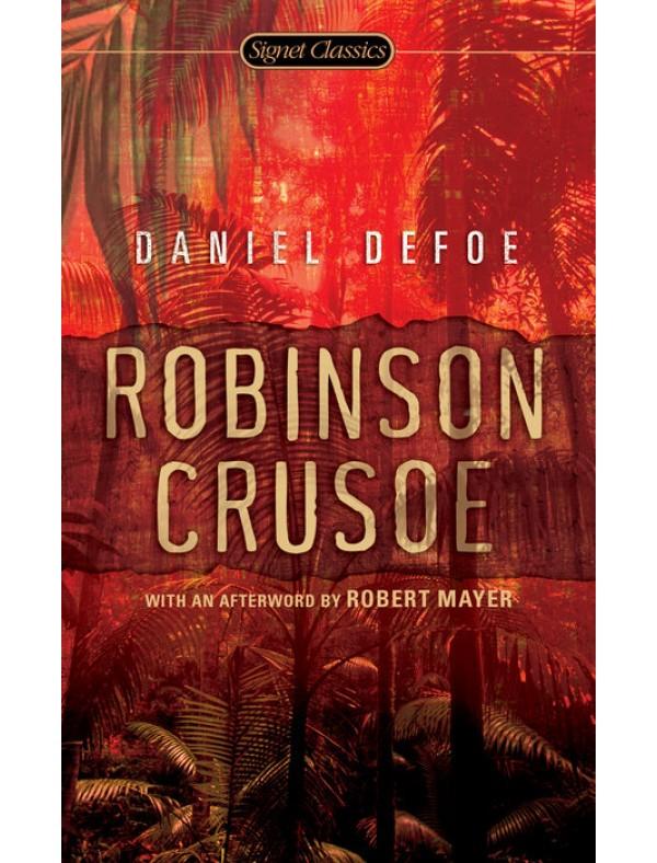 Robinson Crusoe ; Defoe, Daniel