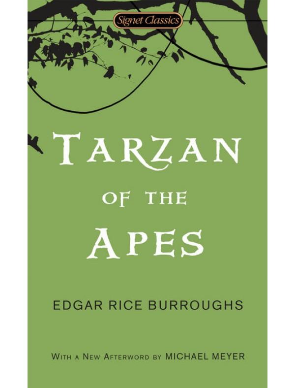 Tarzan of the Apes ; Rice Burroughs, Edgar