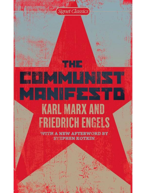 Communist Manifesto, The ; Marx, Karl