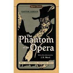 Phantom of the Opera (Cent Edition), The ; Leroux, Gaston