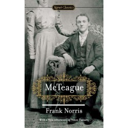 McTeague ; Norris, Frank