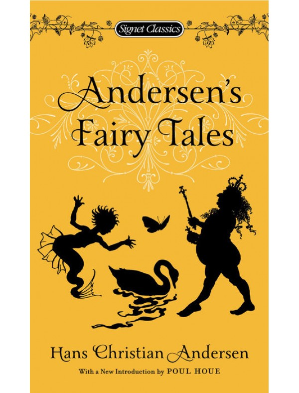 Andersen's Fairy Tales ; Andersen, Hans