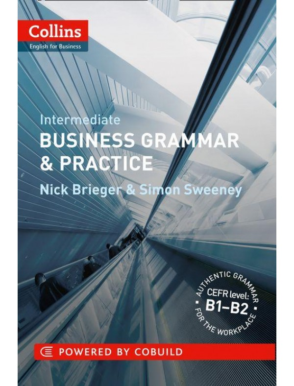 Business Grammar & Practice: Intermediate