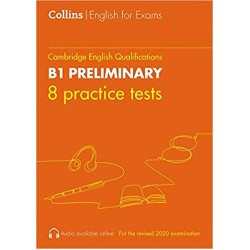 Collins Cambridge English - Practice Tests for B1 Preliminary : PET