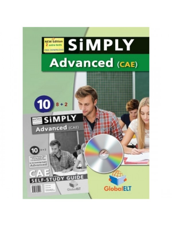 Simply Cambridge English Advanced - 10 (8+2) Practice Tests NEW 2015 FORMAT - Self-Study Edition