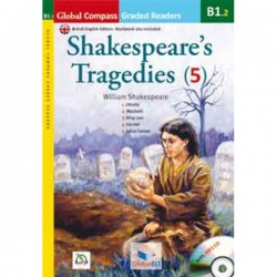 Graded Reader - Shakespeare Tragedies with MP3 CD - Level B1.2 - (British English)