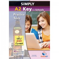 Simply A2 Key for Schools - 8 Practice Tests for the Revised Exam from 2020 - Self-study Edition