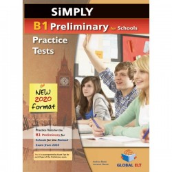 Simply B1 Preliminary for Schools - 8 Practice Tests for the Revised Exam from 2020 - Self-study Edition