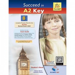 Succeed in Cambridge English A2 KEY (KET) - 8 Practice Tests for the Revised Exam from 2020 - Self-Study Edition
