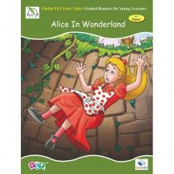 Global ELT Fairy Tales - Alice in Wonderland - Fairy Tales Graded Reader  NEW September 2019
