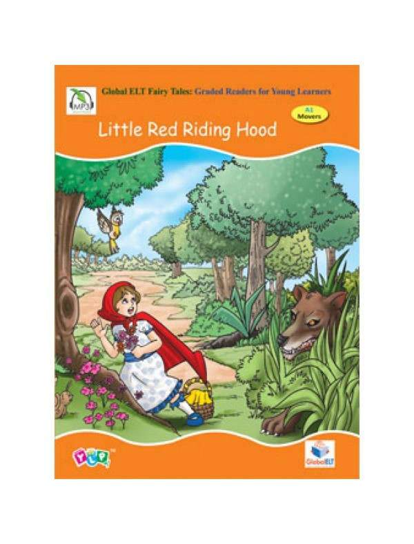 Global ELT Fairy Tales - Little Red Riding Hood - A1 Movers