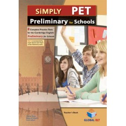 Simply Cambridge English Preliminary (PET) for Schools- 8 Practice Tests - Self-Study Edition