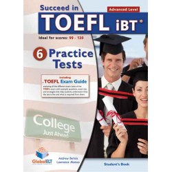 Succeed in TOEFL - 6 Practice Tests - Advanced Self-Study Edition