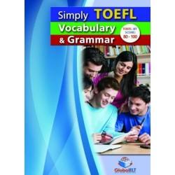 Simply TOEFL Grammar & Vocabulary - Self-study Edition