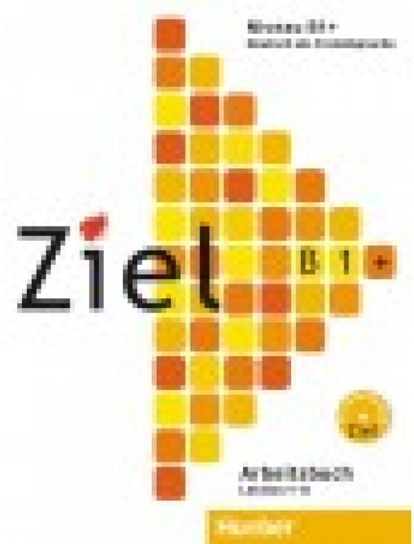 Ziel B1 plus, Arbeitsbuch mit Lerner-CD/CD-ROM
