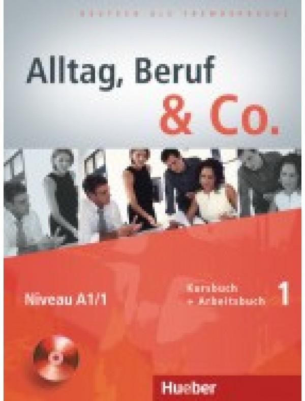 Alltag, Beruf & Co. 1, Kursbuch + Arbeitsbuch + CD zum Arbeitsbuch