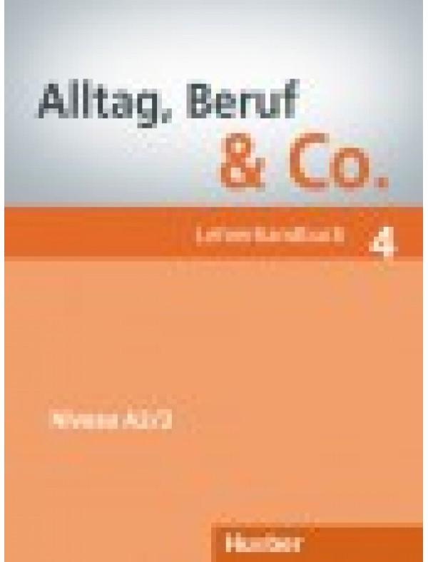 Alltag, Beruf & Co. 4, Lehrerhandbuch