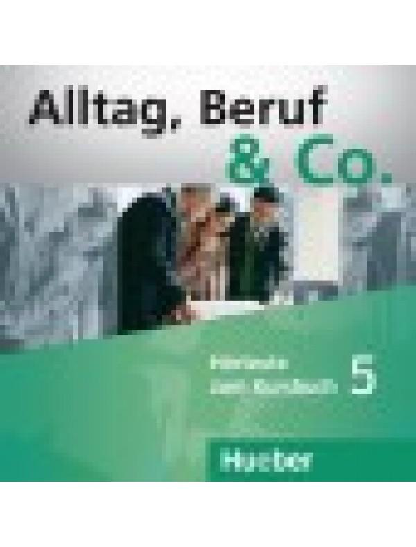 Alltag, Beruf & Co. 5, 2 CDs zum Kursbuch