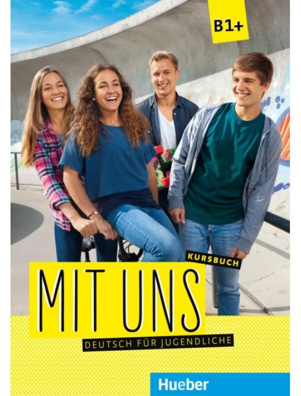 Mit uns B1+ Deutsch für Jugendliche / Kursbuch