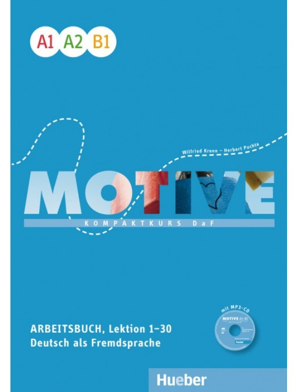 Motive  A1–B1 Kompaktkurs DaF / Arbeitsbuch, Lektion 1–30 mit MP3-Audio-CD