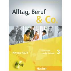 Alltag, Beruf & Co. 3, Kursbuch + Arbeitsbuch + CD zum Arbeitsbuch