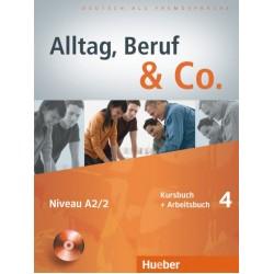 Alltag, Beruf & Co. 4, Kursbuch + Arbeitsbuch + CD zum Arbeitsbuch