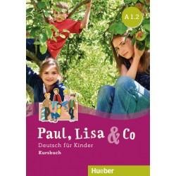 Paul, Lisa & Co A1/2 Deutsch für Kinder / Kursbuch