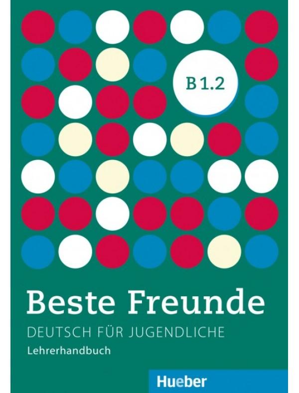 Beste Freunde B1/2, Lehrerhandbuch