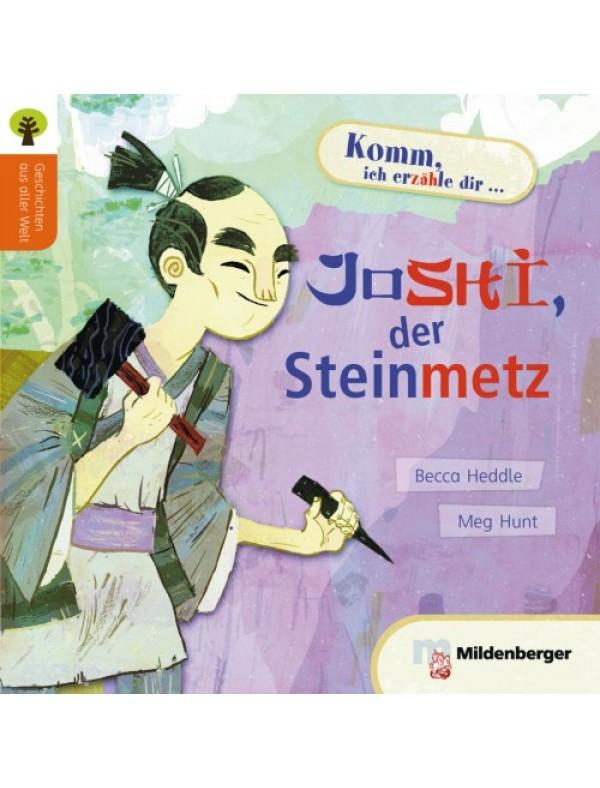 Geschichten aus aller Welt: Joshi, der Steinmetz Leseheft