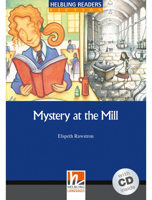 Mystery at the Mill + CD (Level 5) by Elspeth Rawstron