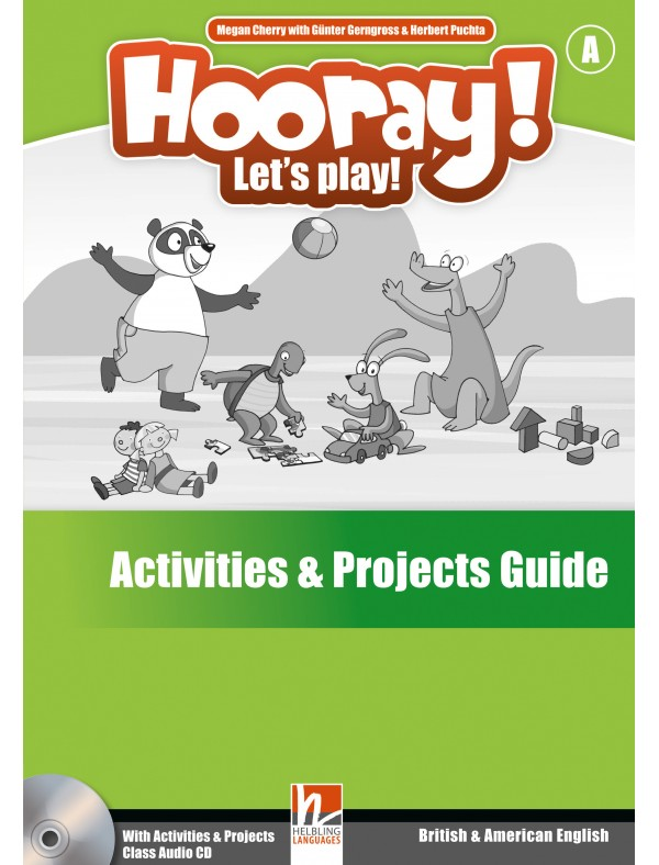 Hooray! Let's Play! - A Activities & Projects Guide + Class Audio CD