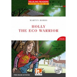 Holly the Eco Warrior + CD (Level 2) by Martyn Hobbs