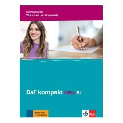 DaF kompakt neu B1 Intensivtrainer - Wortschatz und Grammatik