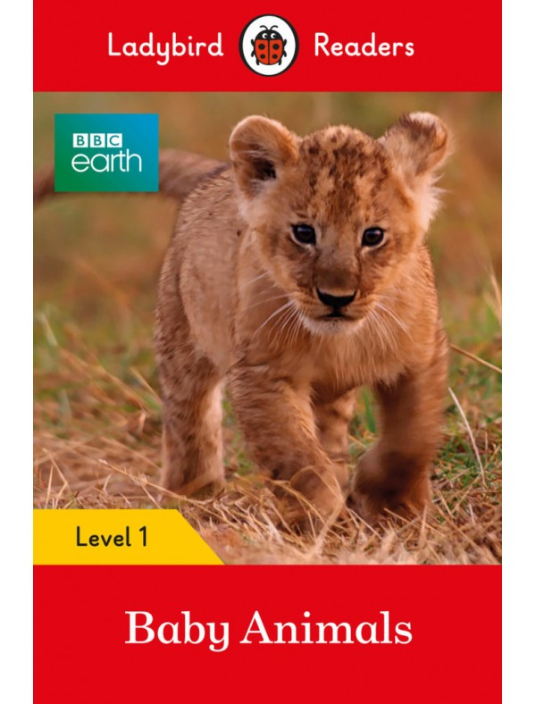 BBC Earth: Baby Animals - Level 1; Pre-A1; YLE STARTERS