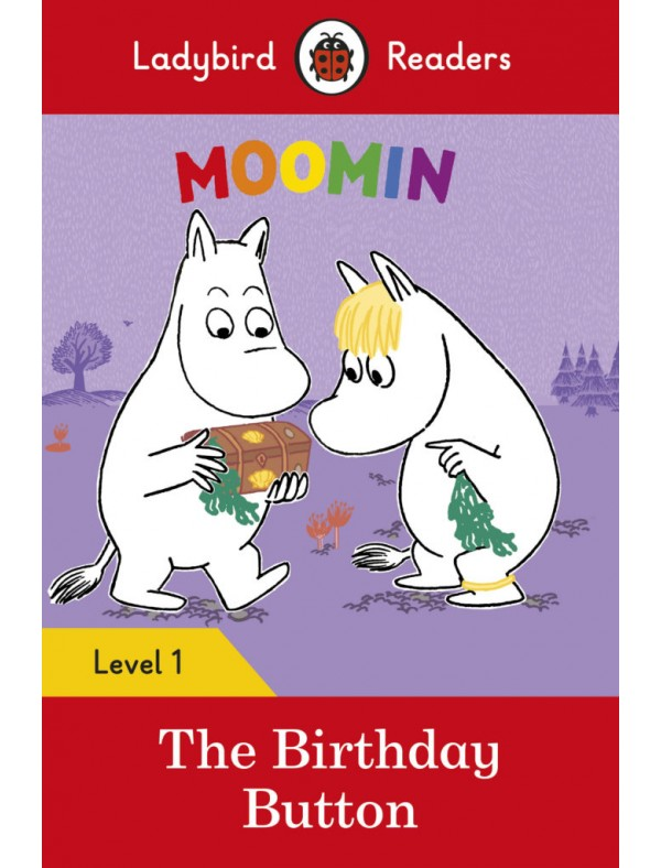 Moomin: The Birthday Button - Level 1; Pre-A1; YLE STARTERS