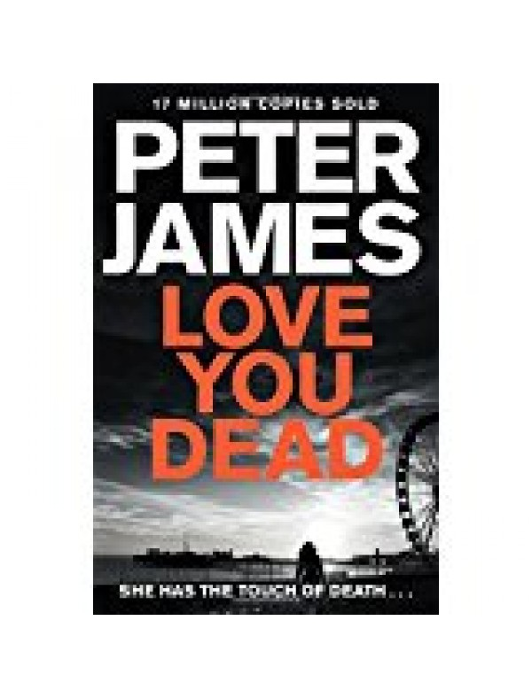 Love You Dead by James, Peter